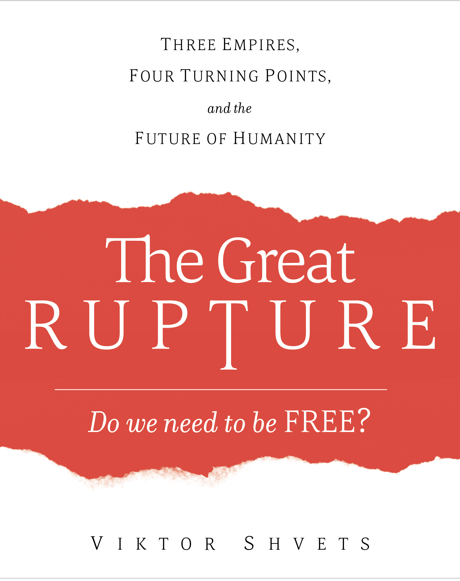 The Great Rupture